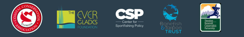 CCA Florida, Center for Sportsfishing Policy, Everglades Foundation, Bonefish & Tarpon Trust, and TRCP